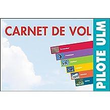 Carnet de vol ULM : Pilote ULM