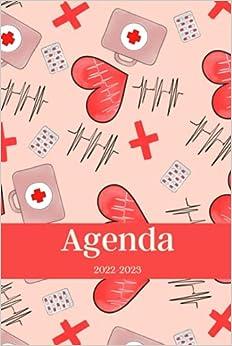 Agenda 2022-2023: Regalo para Enfermeras, Estudiantes de Medicina, Médicos, Personal Sanitario, Calendario 22-23 Vista Semanal y Mensual