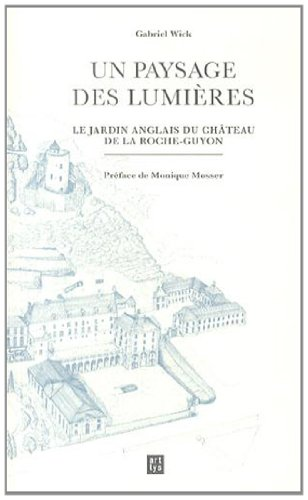 Un Paysage Des Lumieres Le Jardin Anglais Du Chateau De La Roche