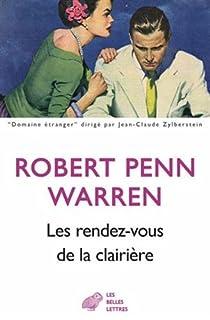 Les rendez-vous de la clairière, Warren, Robert Penn