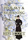Pink Sky & Mourning (The Ruth Chernock Series Book 4)