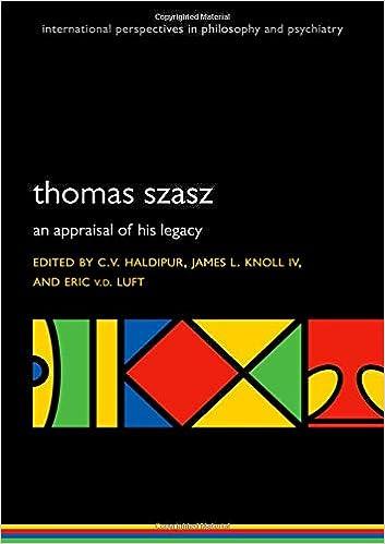 Thomas Szasz: An appraisal of his legacy (International