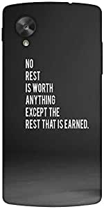Snoogg Rest That Is Earned Designer Protective Back Case Cover For Google Nex...