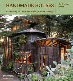 Richard Olsen: Handmade Houses : A Century of Earth-Friendly Home Design (Hardcover); 2012 Edition