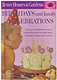 Better Homes and Gardens Birthdays and Family Celebrations, , 0696010046