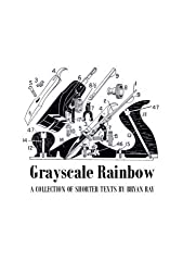 Grayscale Rainbow