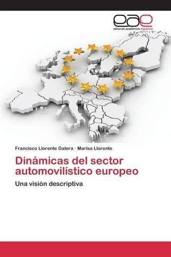 Descargar Libro Dinámicas Del Sector Automovilístico Europeo Llorente Galera Francisco