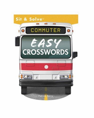 Download Sit & Solve® Commuter Easy Crosswords (Sit & Solve® Series) pdf epub