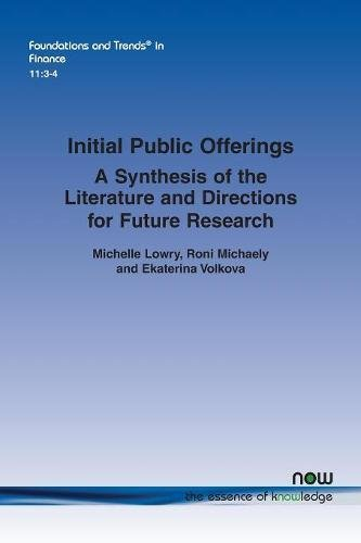 Initial Public Offerings  A Synthesis Of The Literature And Directions For Future Research  Foundations And Trends In Finance