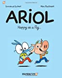 Ariol #3: Happy as a Pig... (Ariol Graphic Novels)