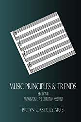Music Principles & Trends: from The Christian Assembly