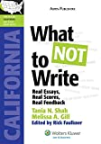 What Not To Write: Ca Bar Exam Essay Book (Lawtutors California Bar Exam Essay Book)
