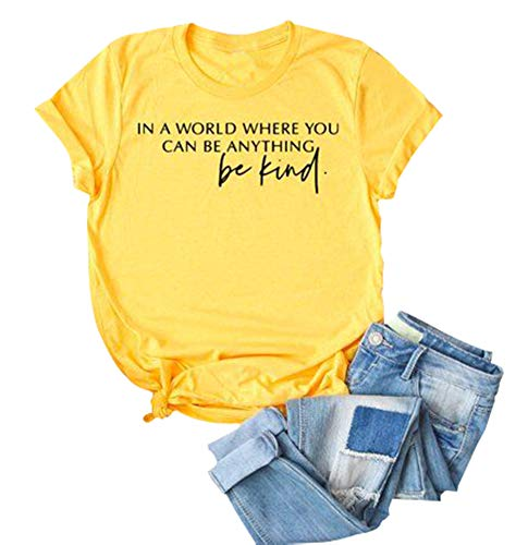 Anbech in a World Where You Can be Anything be Kind Tshirt Womens Short Sleeve O-Neck Tops (L, Yellow)