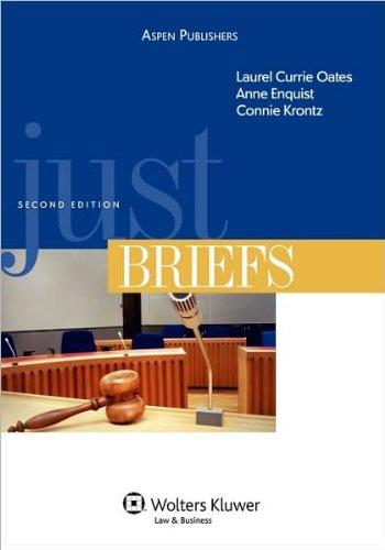 Just Briefs (text only) 2nd(Second) edition by L. C. Oates,A. Enquist,C. Krontz pdf