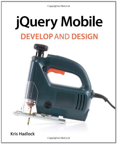 [PDF] jQuery Mobile: Develop and Design Free Download | Publisher : Peachpit Press | Category : Computers & Internet | ISBN 10 : 032182041X | ISBN 13 : 9780321820419