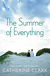 The Summer of Everything: Picture Perfect and Wish You Were Here