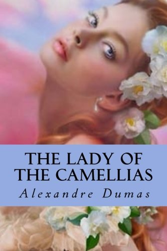 Download The Lady of the Camellias ebook