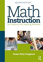 Math Instruction for Students with Learning Problems, 2nd Edition Front Cover