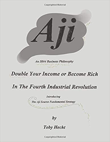 Aji: An IR#4 Business Philosophy
