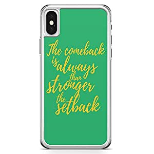 iPhone X Transparent Edge Phone Case Setback Phone Case Comeback Phone Case Quote Of The Day iPhone X Cover with Transparent Frame