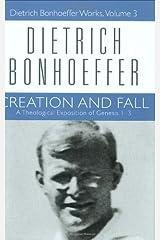 Creation and Fall (Dietrich Bonhoeffer Works, Vol. 3) (English Edition) eBook Kindle