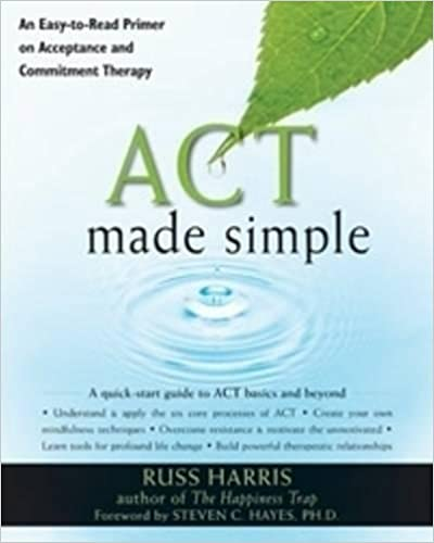 Amazon.com: ACT Made Simple: An Easy-To-Read Primer on Acceptance ...