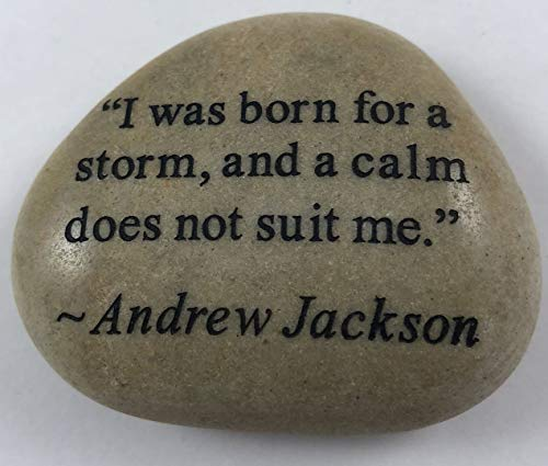 Andrew Jackson quote Engraved River Rock - SOLD INDIVIDUALLY
