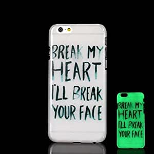 HJZ Phrase Pattern Glow in the Dark Hard Case for iPhone 6
