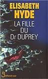 La fille du Docteur Duprey par Hyde