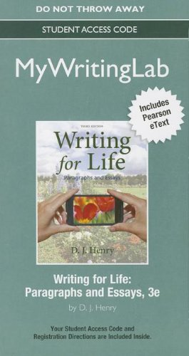 NEW MyWritingLab with Pearson eText -- Standalone Access Card -- for Writing for Life: Paragraphs and Essays (3rd Editio