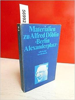 Materialien Zu Alfred Doblin Berlin Alexanderplatz Amazon De Matthias Prangel Bucher