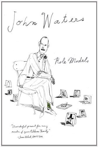 Image of Role Models by John Waters (April 26 2011)