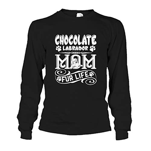 Six Crab Chocolate Labrador Mom Fur Life T Shirt, Mens Shirt, Womens Shirt, Long Sleeve (XXXL,Black)