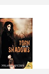 Torn From The Shadows Paperback