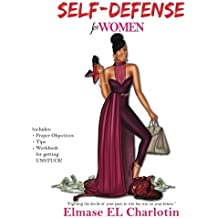 Self Defense for Women: Fight The Devils of Your Past to Win the War on Your Future