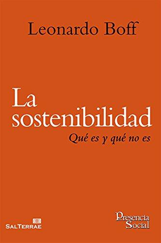 Download PDF LA SOSTENIBILIDAD. Qué es y qué no es