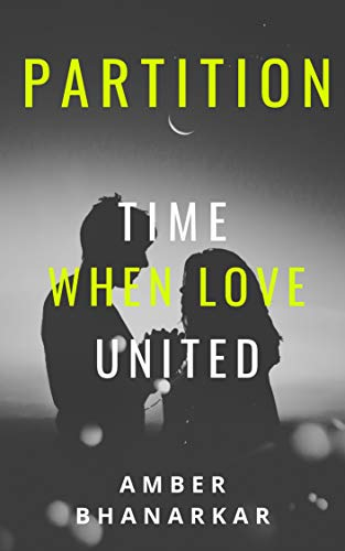 Partition: Time When Love United