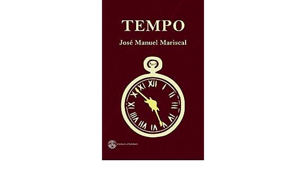 Amazon.com: Tempo (Ciencia ficción nº 11) (Spanish Edition) eBook: José Manuel Mariscal: Kindle Store