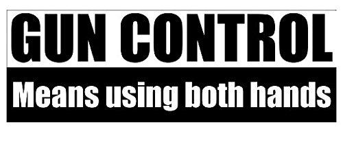 Gun Control Means Using Both Hands Bumper Sticker (pro gun 2nd)- Sticker Graphic Decal