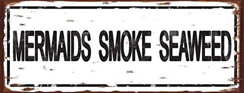 (Mermaids Smoke Seaweed Metal Sign, Contemporary Beach Sign, Pool Décor)