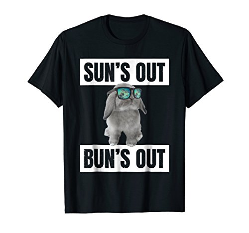 Sun's Out, Bun's Out: Funny Bunny T-Shirt Summer Quote Gift -