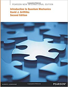 Introduction to quantum mechanics pearson new international edition introduction to quantum mechanics pearson new international edition amazon david griffiths 9781292024080 books fandeluxe Choice Image
