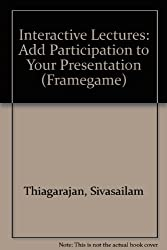 Interactive Lectures: Add Participation to Your Presentation (Framegame)