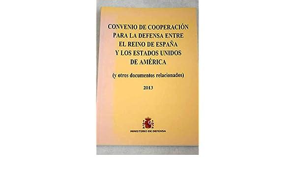 Convenio de cooperación para la defensa entre el reino de España y ...