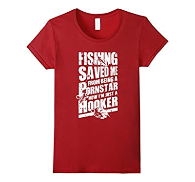 Fishing Saved Me From Becoming A Star Funny T- Shirt