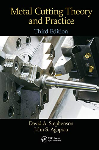 - Metal Cutting Theory and Practice