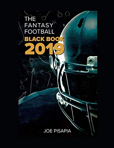 The Fantasy Football Black Book 2019 (Fantasy Black Book) (Best Strategy Fantasy Football Draft)