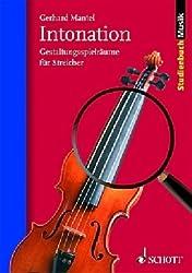 Intonation: Spielräume für Streicher (Studienbuch Musik)