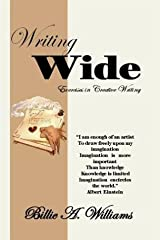 Writing Wide: Exercises in Creative Writing by Billie A. Williams (2006-10-24) Paperback