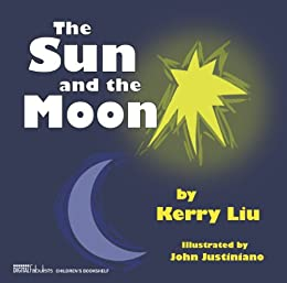 The Sun and the Moon by [Liu, Kerry]
